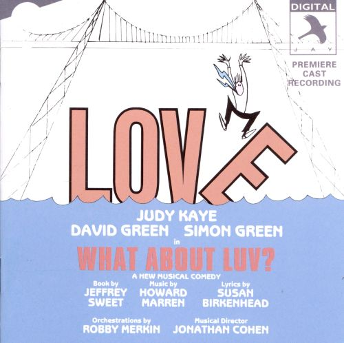 What About Luv [Original Broadway Cast]