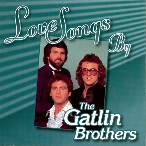 Love Songs by the Gatlins