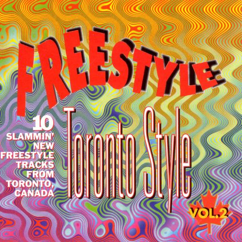More Freestyle from Toronto Canada, Vol. 2