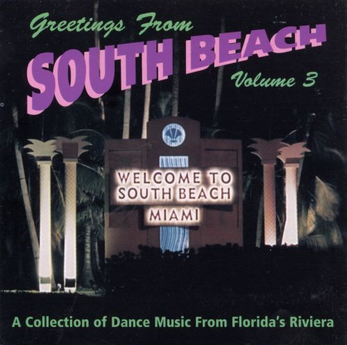 Greetings from South Beach, Vol. 3