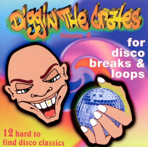 Diggin' the Crates, Vol. 4: For Disco Breaks and Loops