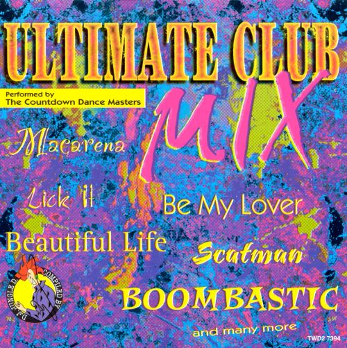 Ultimate Club Mix [Madacy 1996]