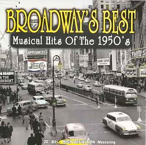 Broadway's Best: Musical Hits of 1950's