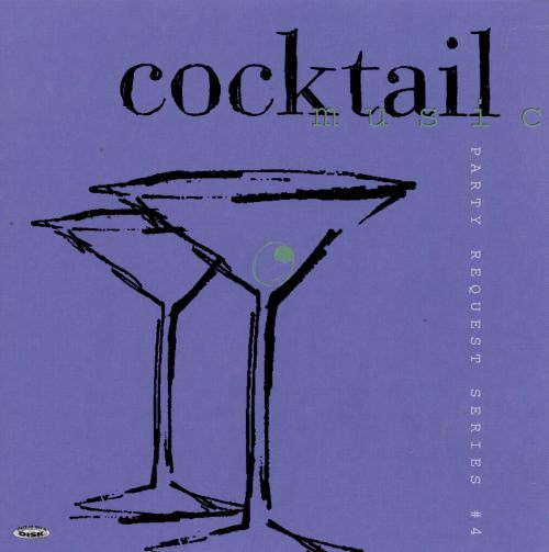Party Request Series, Vol. 4: Cocktail