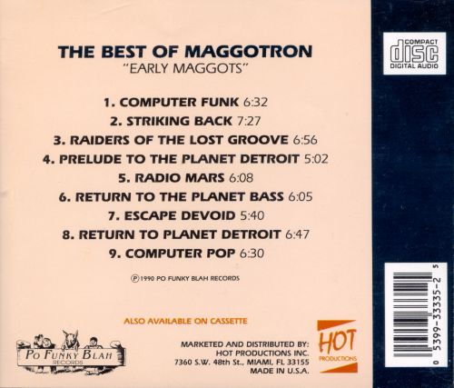 The Best of Maggotron: Early Maggots