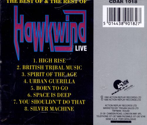 The Best of & the Rest of Hawkwind Live