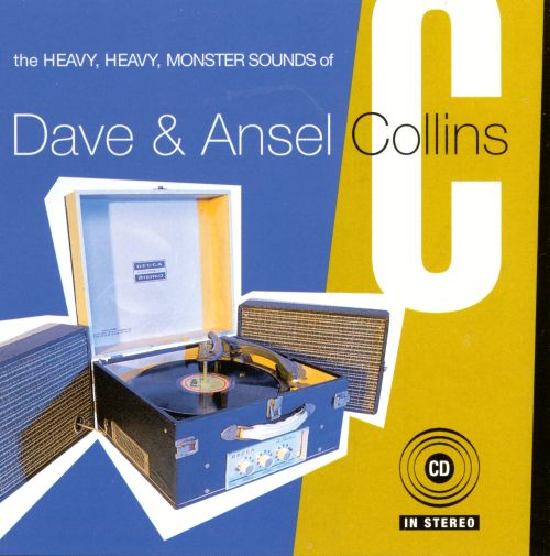 The Heavy, Heavy, Monster Sound of Dave & Ansel Collins