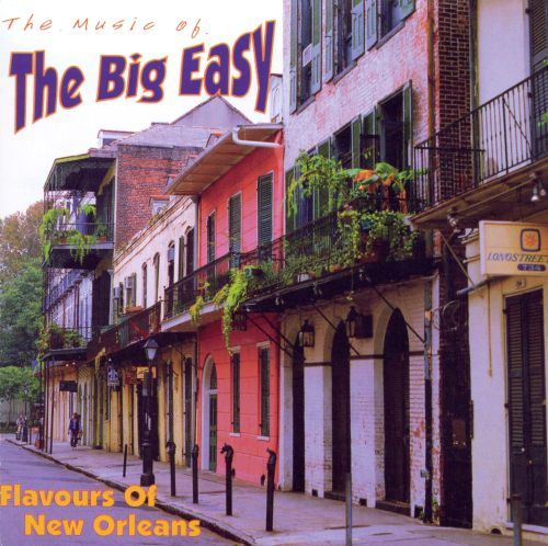 Music of the Big Easy: Flavours of New Orleans [BCI]