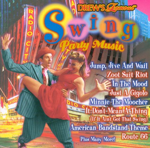 Drew's Famous Swing Party Music