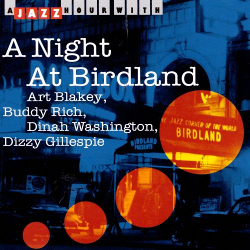 A Night at Birdland [Jazz Hour]