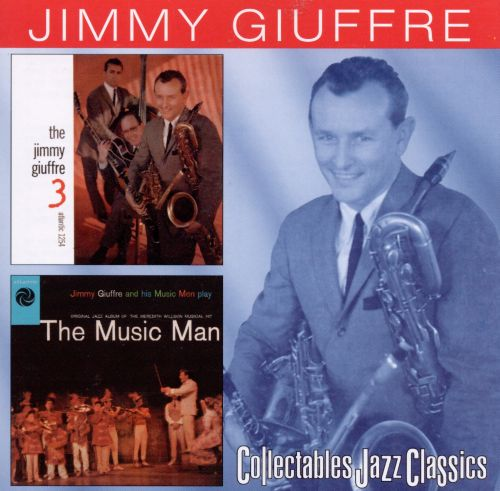 The Jimmy Giuffre 3/The Music Man