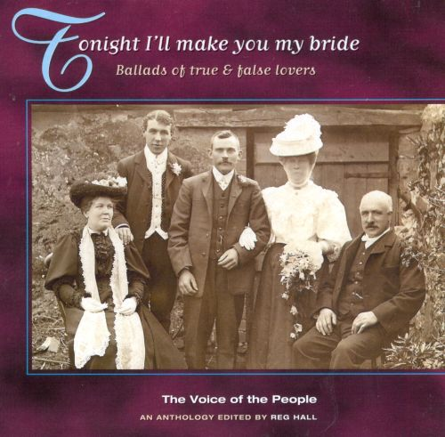 Voice of the People, Vol. 6: Tonight I'll Make You My Bride