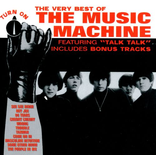 Turn On: The Very Best of the Music Machine