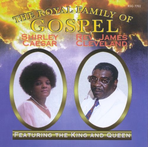 Royal Family of Gospel