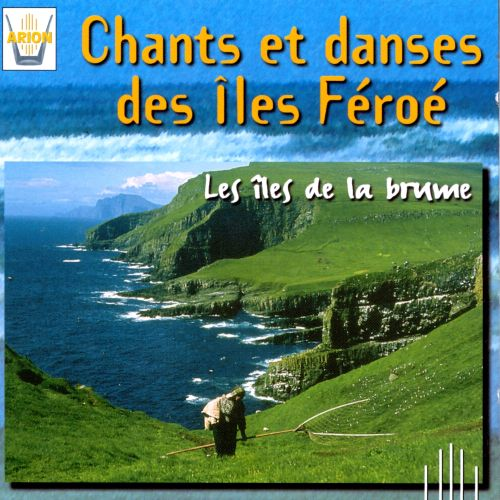 Songs & Dances from the Faeoe Islands