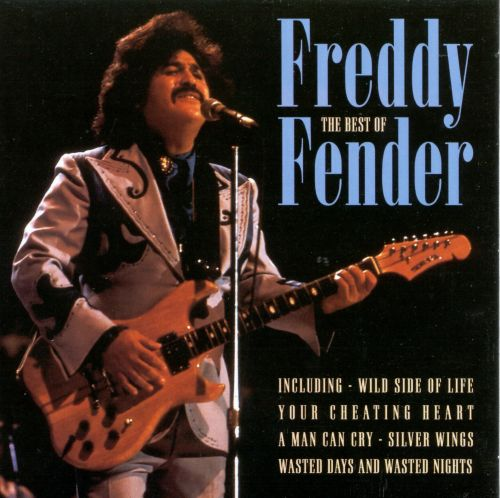 The Best of Freddy Fender [Cleopatra]