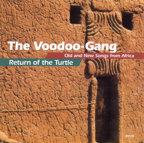 Return of the Turtle: Old & New Songs from Africa