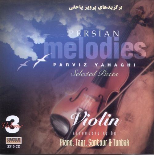 Persian Melodies, Vol. 3: Selected Pieces