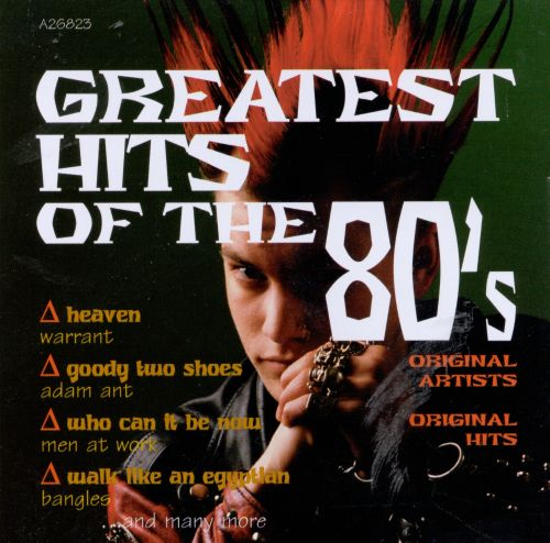 The Greatest Hits of the '80s, Vol. 7