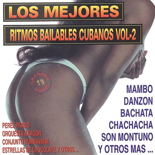 Greatest Cuban Dance Rhythms, Vol. 2