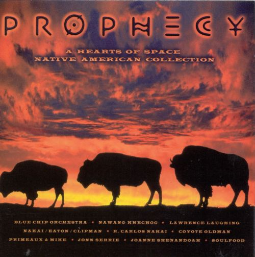 Prophecy [Hearts of Space]