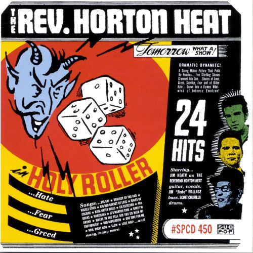 holy roller the reverend horton heat songs reviews credits allmusic. Black Bedroom Furniture Sets. Home Design Ideas