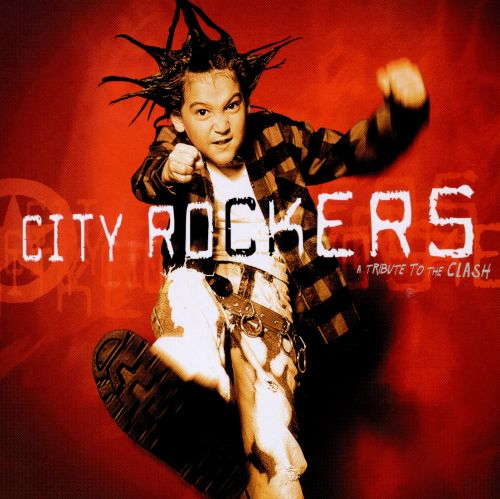 City Rockers: A Tribute to the Clash