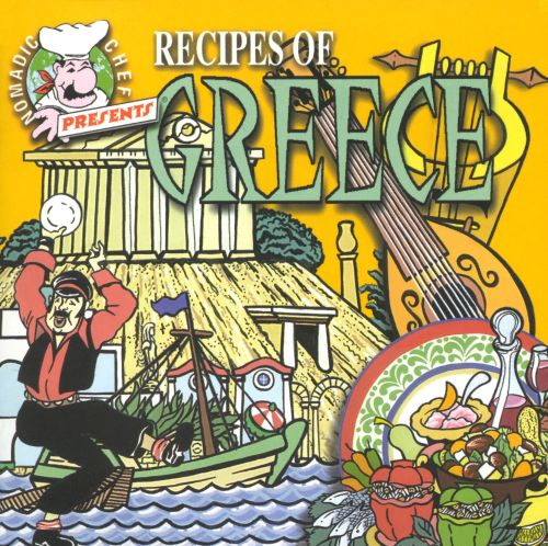 Nomadic Chef: Music & Recipes of Greece