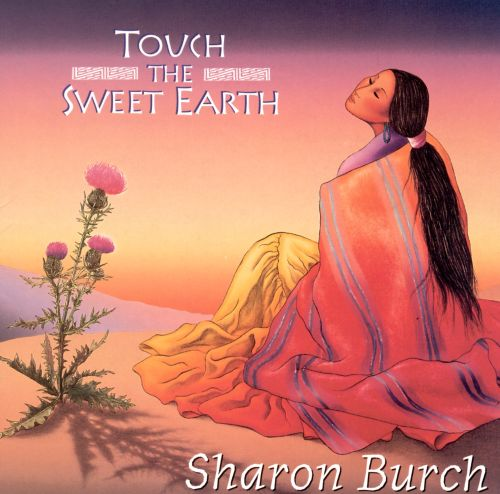 Touch the Sweet Earth