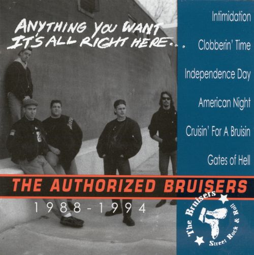 The Authorized Bruisers: Anything You Want