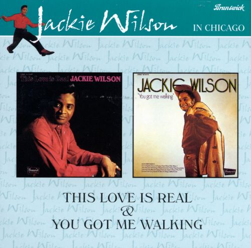 This Love Is Real/You Got Me Walking