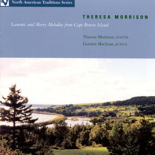 Laments and Merry Medleys from Cape Breton Island