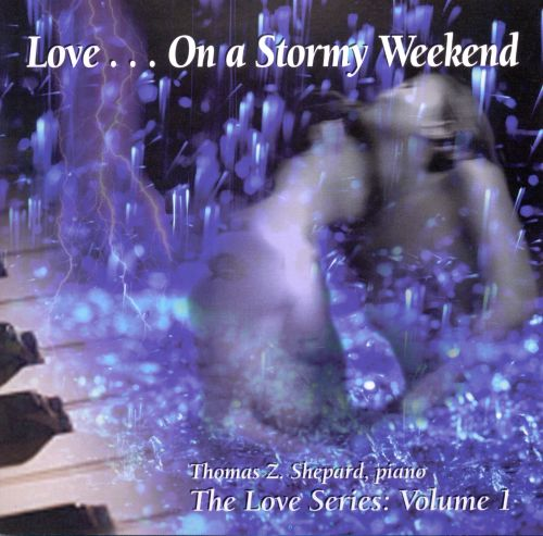 Love...On a Stormy Weekend