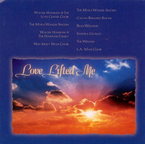 Celebration: Love Lifted Me
