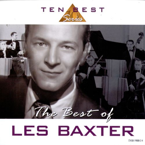 The Best of Les Baxter [Cema]