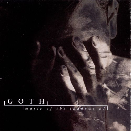 Goth: Music of the Shadows, Vol. 1
