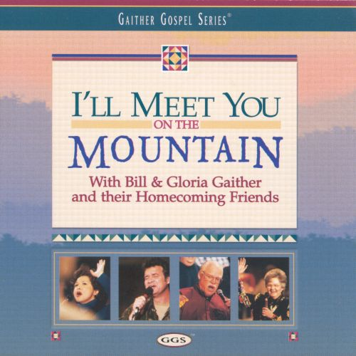 I'll Meet You on the Mountain