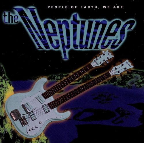 People of Earth We Are the Neptunes