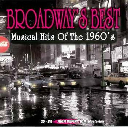 Broadway's Best: Musical Hits of 1960's