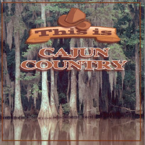 This Is Cajun Country