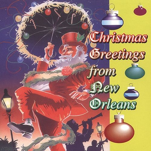 Christmas greetings from new orleans various artists songs christmas greetings from new orleans m4hsunfo