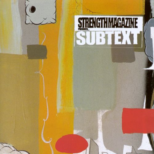 Strength Magazine Presents Subtext