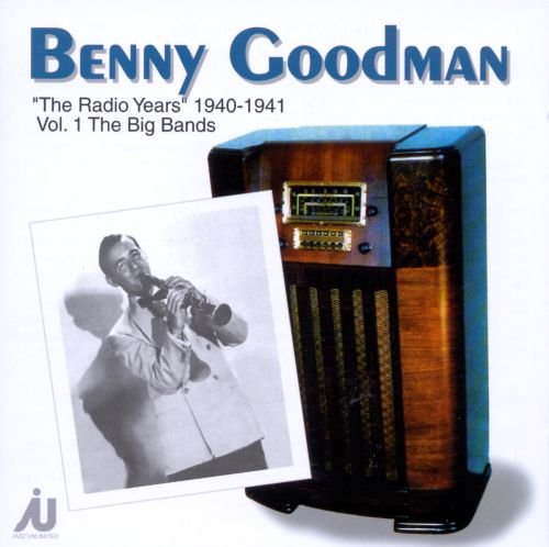 The Radio Years 1940-1941, Vol. 1: The Big Bands