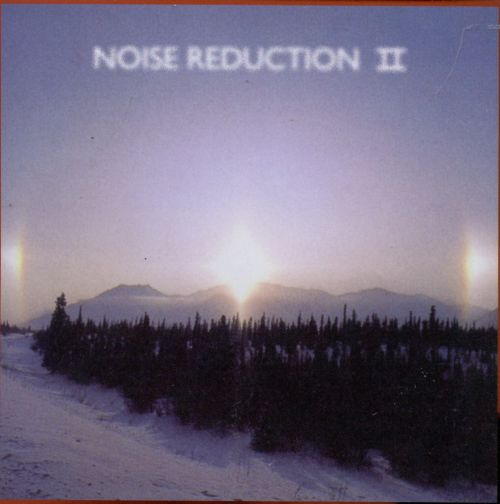 Noise Reduction, Vol. 2