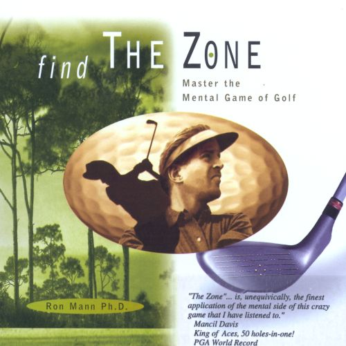 Find the Zone: Master the Mental Game of Golf (English)