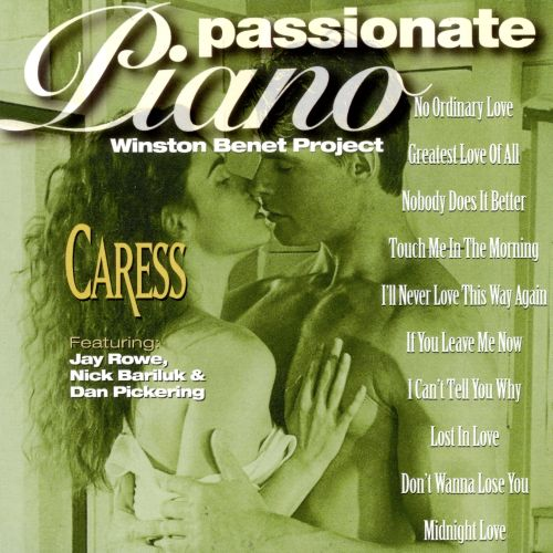 Passionate Pianos: Caress
