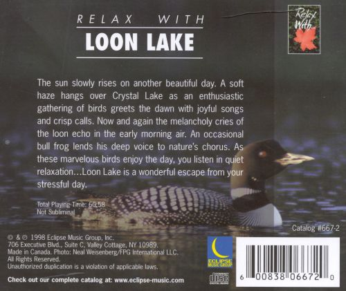 Relax with...Loon Lake