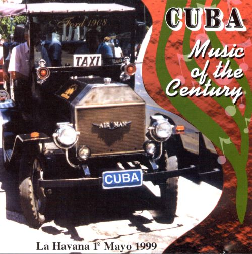 Cuba Music of the Century