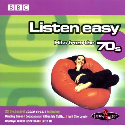 Listen Easy: Hits from the 70's