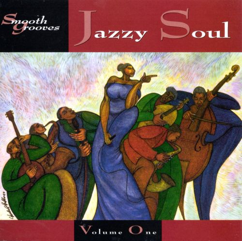 Smooth Grooves: Jazzy Soul, Vol. 1